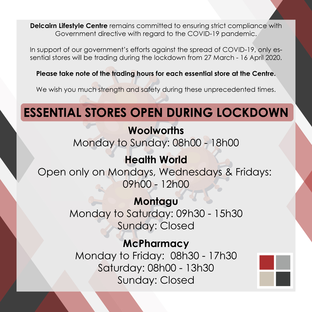 Delcairn Lifestyle Centre Lockdown Essential Stores Trading Hours